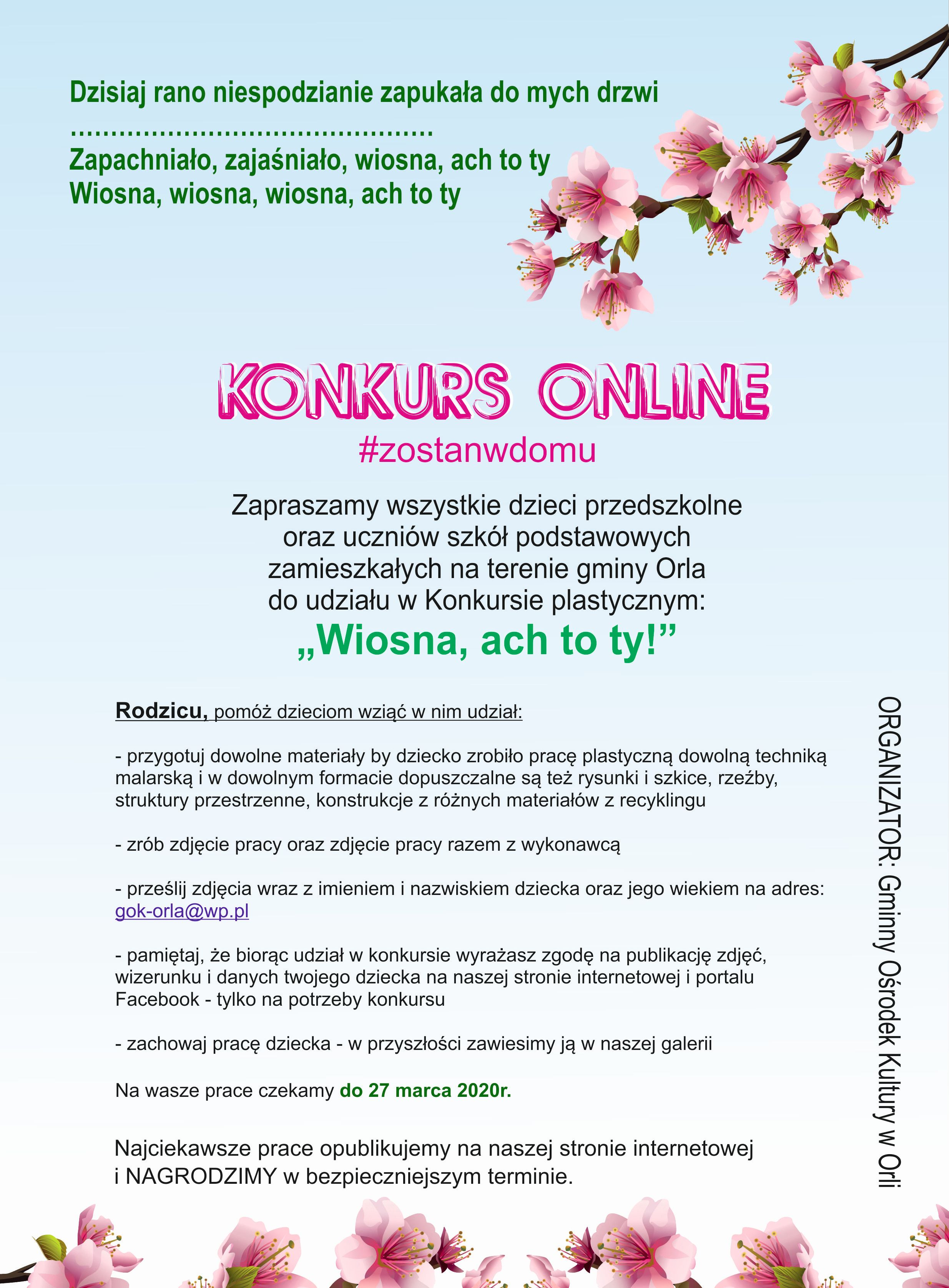 Wiosna ach to ty, konkurs plastyczny dla dzieci iuczniów zterenu gminy Orla